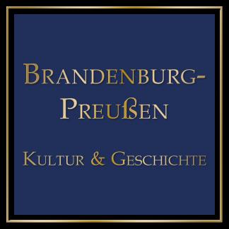 Brandenburg-Preussen - Kultur und Geschichte